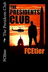 The Presidents Club by FC Etier (2013-11-09)