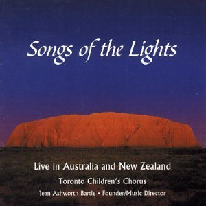 Songs of the Lights by Toronto Children's Chorus (2000-09-12)