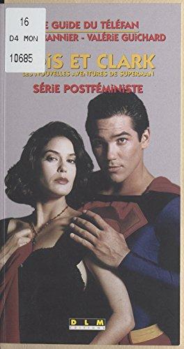 Livre gratuits «Lois et Clark», les nouvelles aventures de Superman : série postféministe pdf, epub