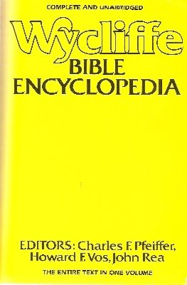 Wycliffe Bible Encyclopedia par John Rea