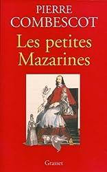 Les petites Mazarines (Documents Français)