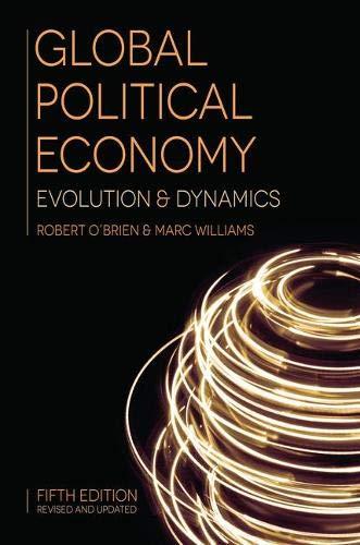 Global Political Economy: Evolution and Dynamics