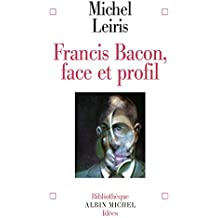 Francis Bacon : Face et profil