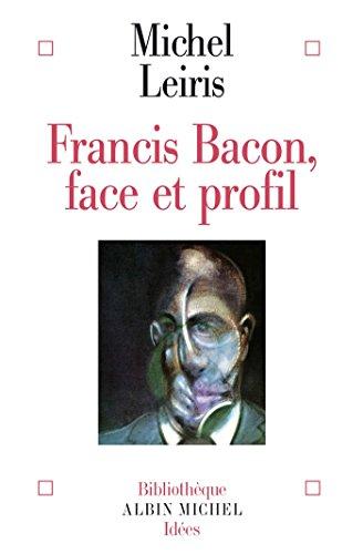 Francis Bacon : Face et profil