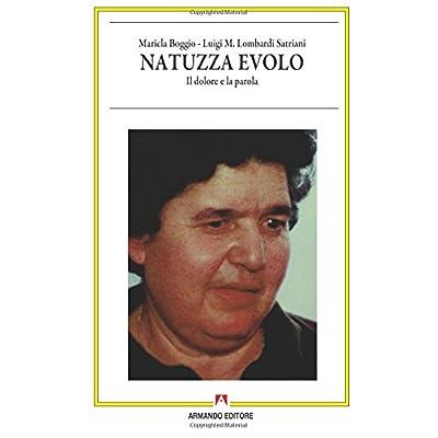 Natuzza Evolo. Il Dolore E La Parola