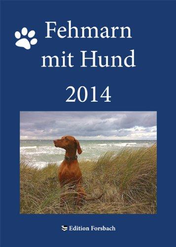 Fehmarn mit Hund - Kalender 2014: Wandkalender DIN A 5