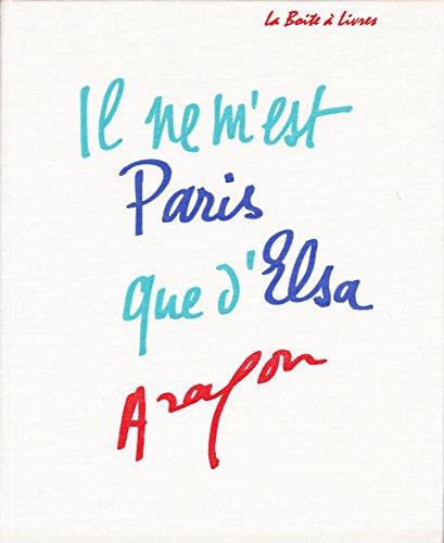 Il ne m'est Paris que d'Elsa Triolet
