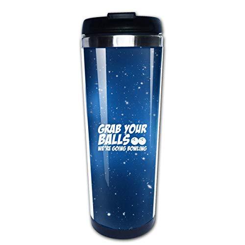 Grab Your Balls, We're Going Bowling Travel Coffee Mug Cup Water Bottles 13.5 Oz (Ball Bowling Womens)