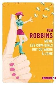 Même les Cow-Girls ont du vague à l'âme par Tom Robbins
