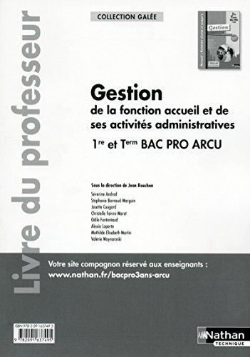 Gestion de la fonction accueil et de ses activités administratives 1re/Tle Bac Pro ARCU