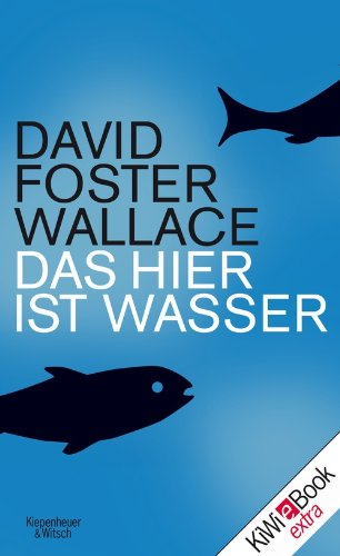 Buchseite und Rezensionen zu 'Das hier ist Wasser' von David Foster Wallace