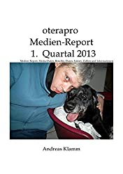 oterapro Medienreport 1. Quartal 2013