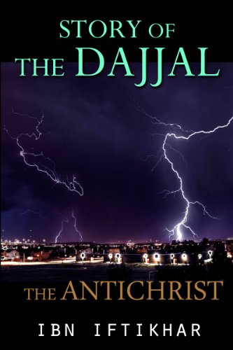 Story of the Dajjal: The Antichrist