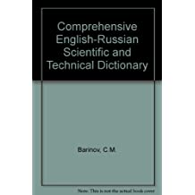 The Comprehensive English-Russian Scientific and Technical Dictionary