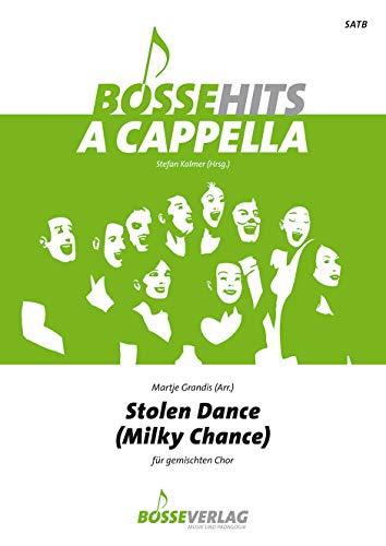 Stolen Dance für gemischten Chor. Chorpartitur. Bosse Hits a cappella