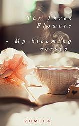 The Three Flowers: My Blooming Verses