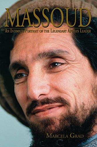 Massoud: An Intimate Portrait of the Legendary Afghan Leader (English Edition)