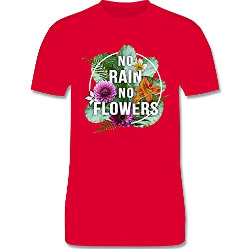 Blumen & Pflanzen - No Rain No Flowers - Herren Premium T-Shirt Rot