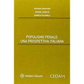 Populismo Penale. Una Prospettiva Italiana