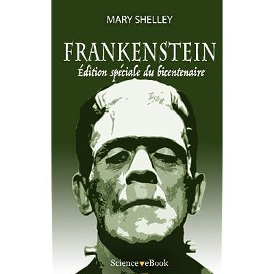 Frankenstein: Edition speciale du bicentenaire