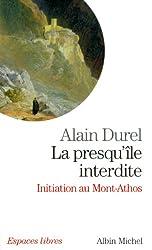 La presqu'île interdite : Initiation au Mont Athos