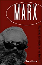 On Your Marx: Relinking Socialism and the Left by Randy Martin (2001-12-04)