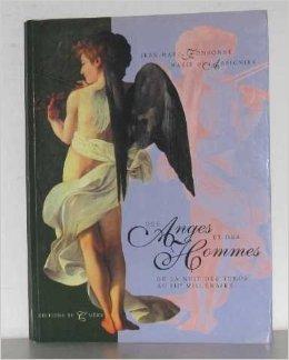 Des anges et des hommes : De la nuit des temps au IIIe millnaire de Jean-Marc Fombonne ( 1 mars 1996 )