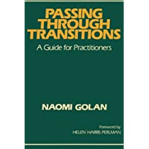 Passing Through Transitions: A Guide for Practitioners
