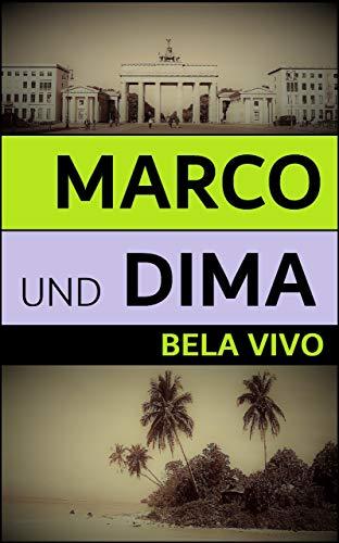 Marco und Dima von [Vivo, Bela]