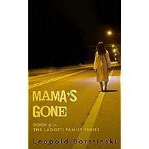Mama's Gone (The Lagotti Family Book 4)