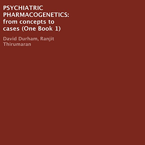 psychiatric-pharmacogenetics-book-1-from-concepts-to-cases