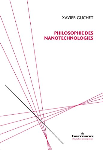 Philosophie des nanotechnologies par Xavier Guchet