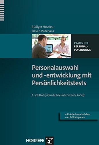 Personalauswahl und -entwicklung mit Persönlichkeitstests (Praxis der Personalpsychologie 9)