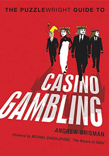 The Puzzlewright Guide to Casino Gambling (English Edition)