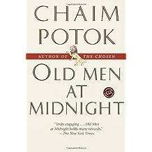 Old Men at Midnight (Ballantine Reader's Circle) by Chaim Potok (2002-07-30)