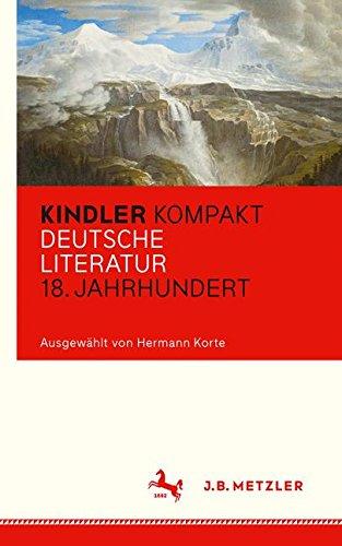 Kindler Kompakt: Deutsche Literatur, 18. Jahrhundert