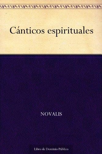 Cánticos espirituales por Novalis