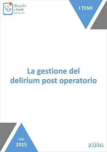 Post-chirurgie Pflege (La gestione del delirium post operatorio (Italian Edition))