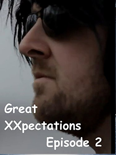 Great XXpectations Episode 2 [OV]