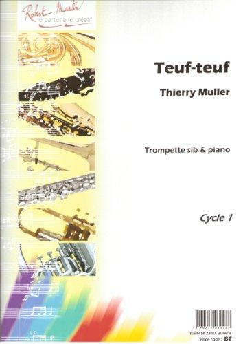 ROBERT MARTIN MULLER T. - TEUF-TEUF Classical sheets Trumpet par From ROBERT MARTIN