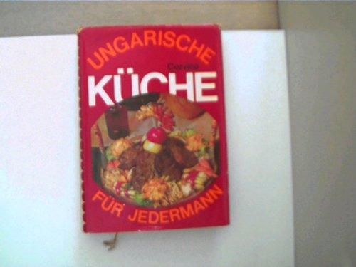 Ungarische Küche für jedermann