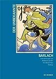 Der unbekannte Barlach: Frühe Zeichnungen und Karikaturen aus dem Ernst Barlach Haus Hamburg -