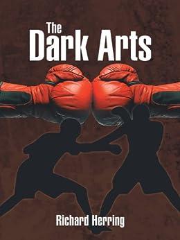 The Dark Arts by [Richard Herring]