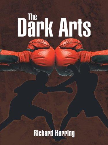 The Dark Arts (English Edition) de [Herring, Richard]