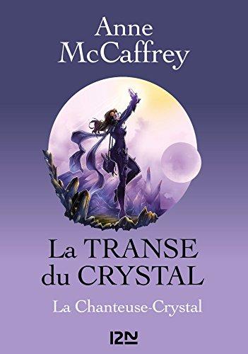 La Transe du Crystal - tome 1