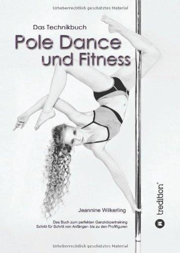 Pole Dance und Fitness (Dance Für Zuhause Stangen)