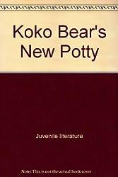 KOKO BEAR'S/POTTY by Lansky, Vicki