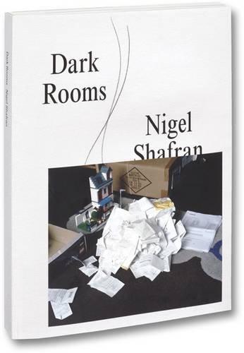 Nigel Shafran Dark Rooms