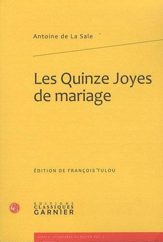 Les Quinze Joyes de mariage par Antoine de La Sale