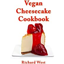 Vegan Cheesecake Cookbook (English Edition)